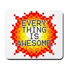 Everything Is Awesome Mousepad
