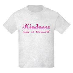 KINDNESS-pay it forward T-Shirt