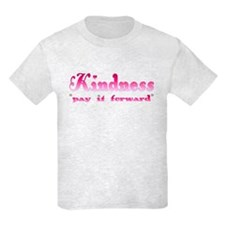 KINDNESS-pay it forward T-Shirt