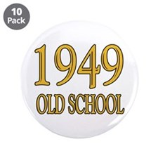 """1949: Old School 3.5"""" Button (10 pack)"""