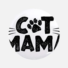 "Cat Mama 3.5"" Button"