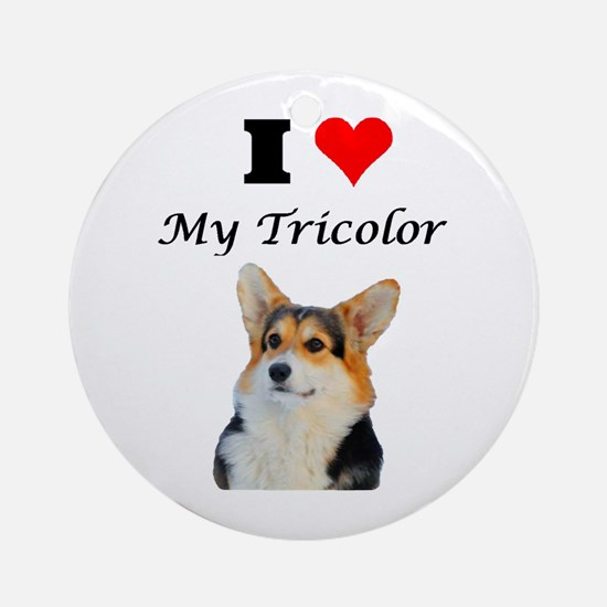 I love my Tricolor Corgi Ornament (Round)