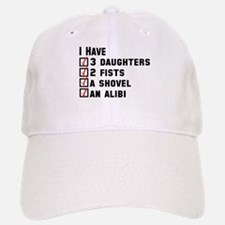 Daughter Fists Shovel Alibi Baseball Baseball Cap
