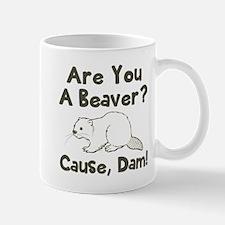 Are you a beaver cause dam! Mug