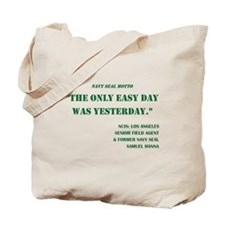 NAVY SEAL MOTTO Tote Bag