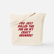 Pin on my crazy grenade Tote Bag