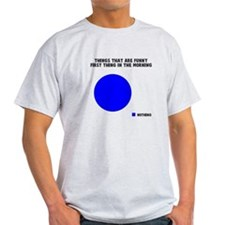 Jokes in the morning T-Shirt