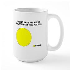 Jokes in the morning Mug