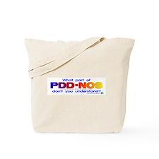 PDD-NOS? Tote Bag