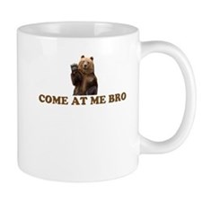 come at me bro - bear Mugs
