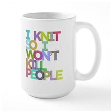 I Knit So I Won't Kill People Ceramic Mugs