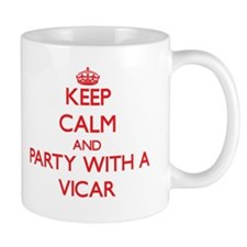Keep Calm and Party With a Vicar Mugs