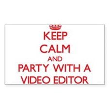 Keep Calm and Party With a Video Editor Decal
