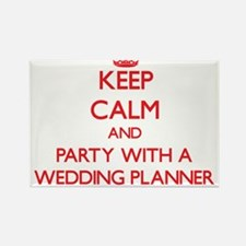 Keep Calm and Party With a Wedding Planner Magnets
