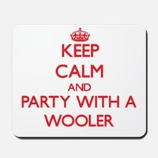 Keep Calm and Party With a Wooler Mousepad