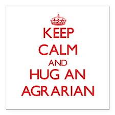 "Keep Calm and Hug an Agrarian Square Car Magnet 3"""