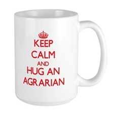 Keep Calm and Hug an Agrarian Mugs