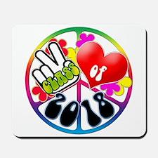 Peace Love 2018 Mousepad