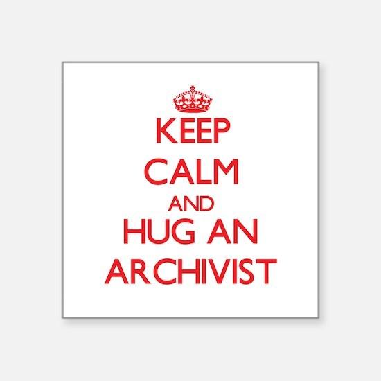 Keep Calm and Hug an Archivist Sticker