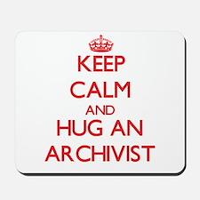 Keep Calm and Hug an Archivist Mousepad