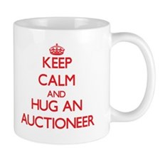 Keep Calm and Hug an Auctioneer Mugs