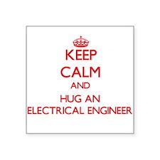 Keep Calm and Hug an Electrical Engineer Sticker