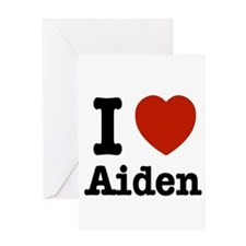 I love Aiden Greeting Card