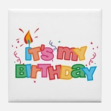 It's My Birthday Letters Tile Coaster