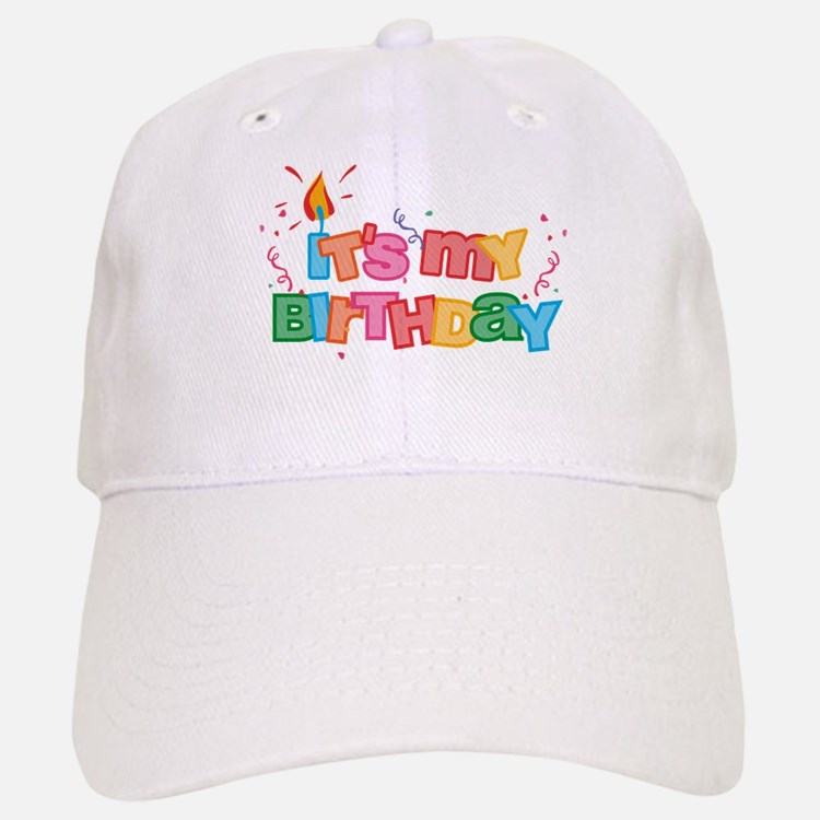 It's My Birthday Letters Baseball Baseball Cap