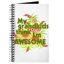 My Grandkids Think I'm AWESOME Journal
