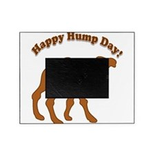 Hump day! Happy Hump day! Picture Frame