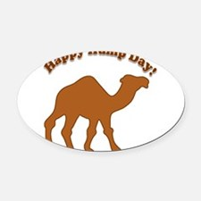 Hump day! Happy Hump day! Oval Car Magnet