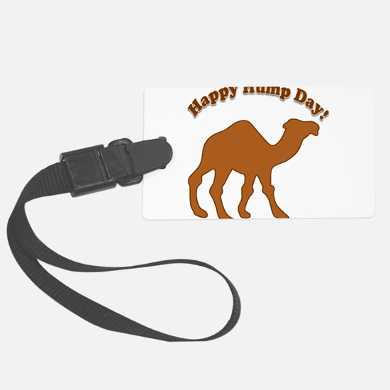 Hump day! Happy Hump day! Luggage Tag