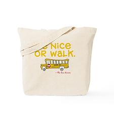 be-nice.png Tote Bag