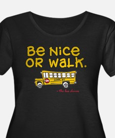 Be nice to bus driver T