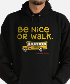 Be nice to bus driver Hoodie (dark)