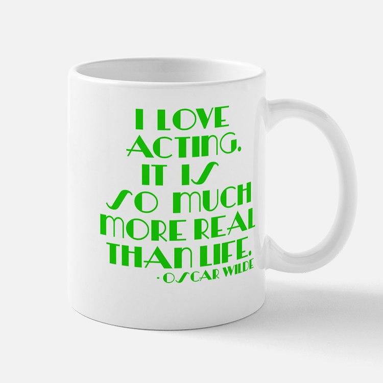 I love acting Mug