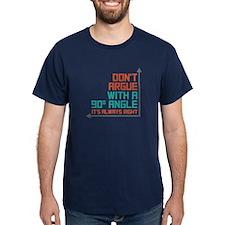 90 Degree Angle T-Shirt