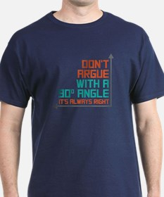 90 Degree Angle T-Shirt
