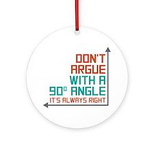 90 Degree Angle Ornament (Round)