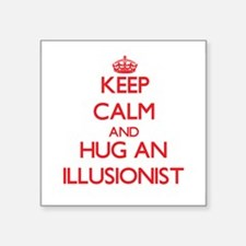 Keep Calm and Hug an Illusionist Sticker