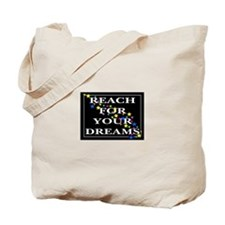 Reach for your Dreams Tote Bag