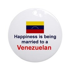 Happily Married To Venezuelan Ornament (Round)