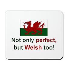 Perfect Welsh Mousepad