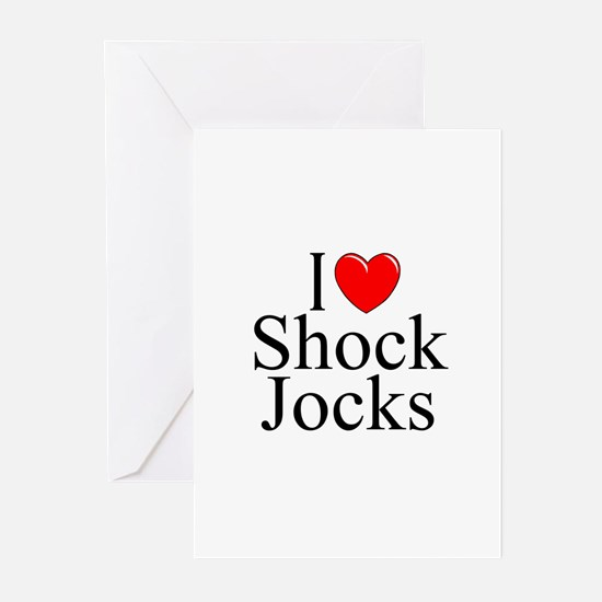 """I Love Shock Jocks"" Greeting Cards (Pk of 10)"