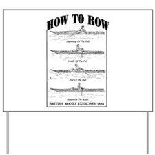 Vintage - How to Row Yard Sign