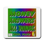 Money Answers Mousepad