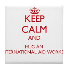 Keep Calm and Hug an International Aid Worker Tile