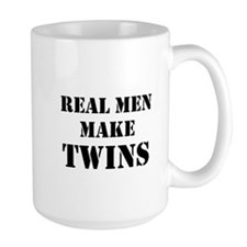 Real Men Make Twins Coffee Mug