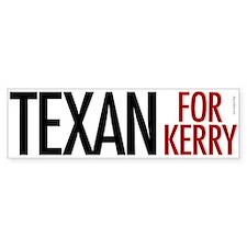 Texan for Kerry Bumper Bumper Sticker